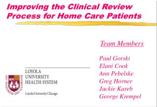 Improving the Clinical Review Process for Home Care Patients