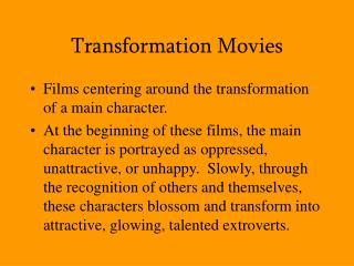 Transformation Movies
