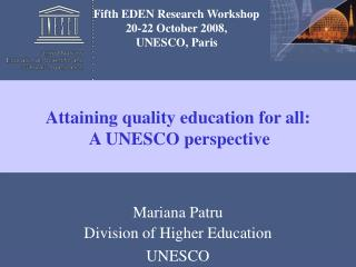 Attaining quality education for all:  A UNESCO perspective