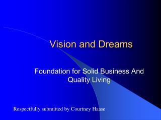 Vision and Dreams