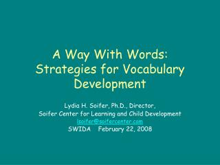 a way with words:  strategies for vocabulary development