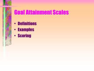 Goal Attainment Scales