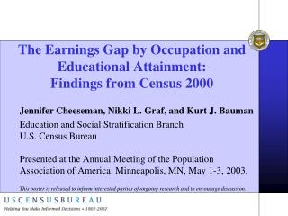 The Earnings Gap by Occupation and Educational Attainment: Findings from Census 2000