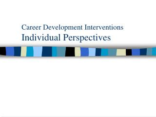 Career Development Interventions Individual Perspectives