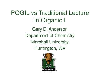 POGIL vs Traditional Lecture in Organic I