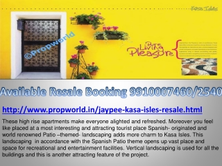 Jaypee Kasa Isles,9910007460,Jaypee Kasa Isles Resale Noida,
