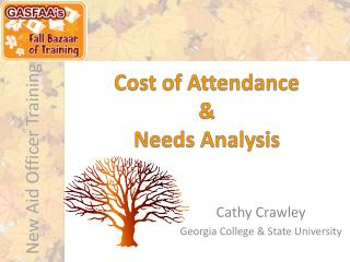 Cost of Attendance  Needs Analysis