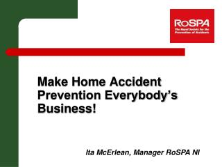 Make Home Accident Prevention Everybody s Business
