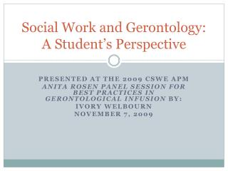 Social Work and Gerontology: A Student