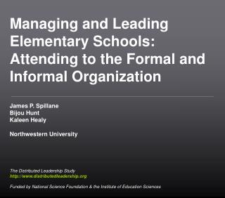 Managing and Leading Elementary Schools: Attending to the Formal and Informal Organization