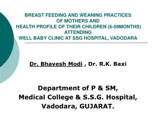BREAST FEEDING AND WEANING PRACTICES OF MOTHERS AND HEALTH ...