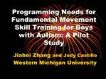 Programming Needs for Fundamental Movement Skill Training for Boys ...