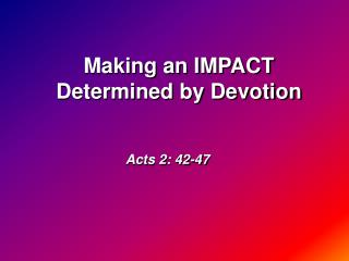 Acts 2: 42-47