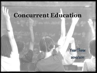 Concurrent Education