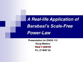A Real-life Application of Barabasi s Scale-Free Power-Law