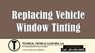Replacing Vehicle Window Tinting