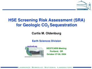 HSE Screening Risk Assessment SRA for Geologic CO 2 Sequestration