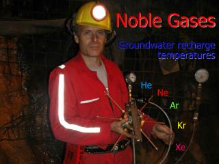 Noble Gases   Groundwater recharge  temperatures