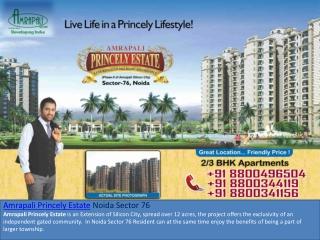Amrapali Princely Estate Call 8800496201 Amrapali Princely