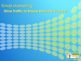 Email Marketing – Drive Traffic to Ensure Business Success