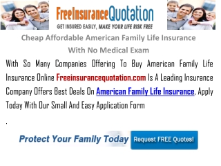 Cheap Affordable American Family Life Insurance With No Medi