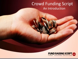 Crowd Funding Script: An introduction