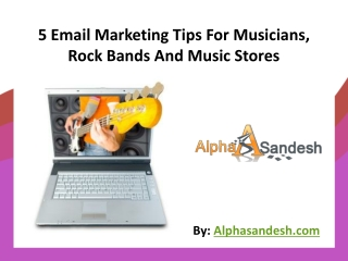 5 Email Marketing Tips For Musicians, Rock Bands And Music S