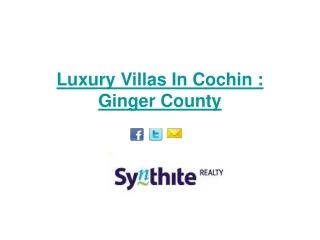 Luxury Villas In Cochin : Ginger County