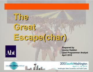 The Great Escapechar