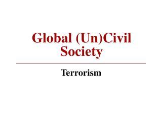 global uncivil society