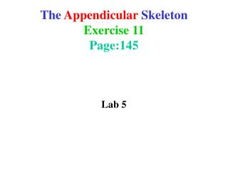 The Appendicular Skeleton Exercise 11 Page:145