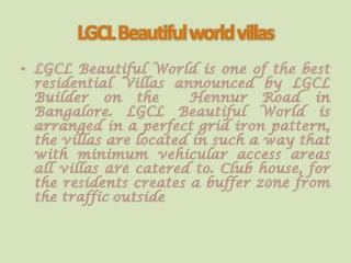 LGCL Beautiful World Hennur Road Bangalore 9999620966