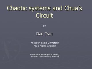 Chaotic systems and Chua s Circuit