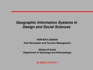 Geographic Information Systems in  Design and Social Sciences