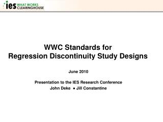 WWC Standards for  Regression Discontinuity Study Designs