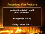 Prescribed Fire Positions