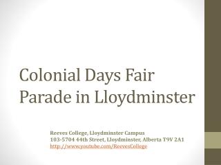 Colonial Days Fair Parade in Lloydminster Alberta