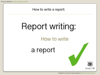 Essay Writing Service | Writing Report | How To Write Report
