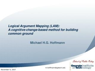 Logical Argument Mapping LAM: A cognitive-change-based method for building common ground
