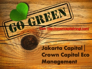 Storify - Jakarta Capital: Crown Capital Eco Management