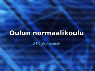 Oulun normaalikoulu