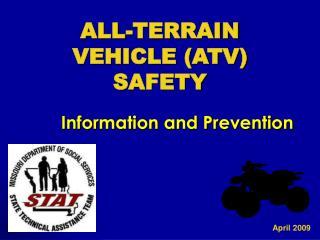 ALL-TERRAIN VEHICLE ATV SAFETY