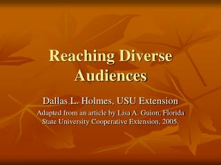 Reaching Diverse Audiences
