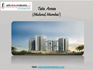 Tata Aveza the Luxurious Apartments in Mumbai