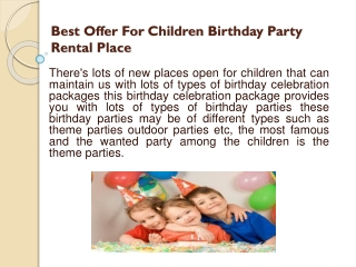 Exotic Offer For The Children Birthday Party