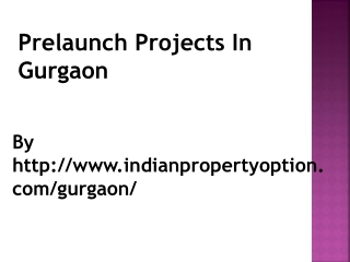 Pre launch Projects In gurgaon call 9750268727