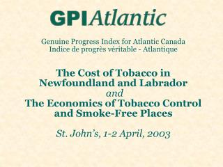 Genuine Progress Index for Atlantic Canada Indice de progr