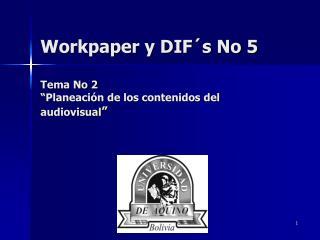 Workpaper y DIF