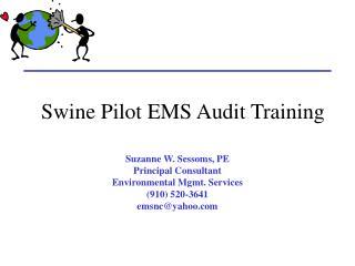 Swine Pilot EMS Audit Training
