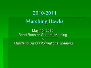 2010-2011 Marching Hawks
